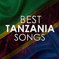 Best Tanzania Songs
