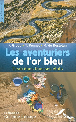 Les Aventuriers de l'or bleu par Maxime de Rostolan