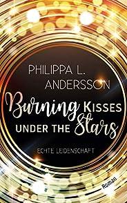 Burning Kisses Under The Stars - Echte Leidenschaft
