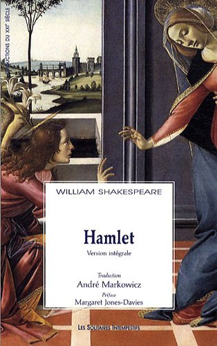 Hamlet : L'histoire tragique d'Hamlet prince de Danemark