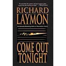 [(Come Out Tonight)] [By (author) Richard Laymon] published on (June, 2013)