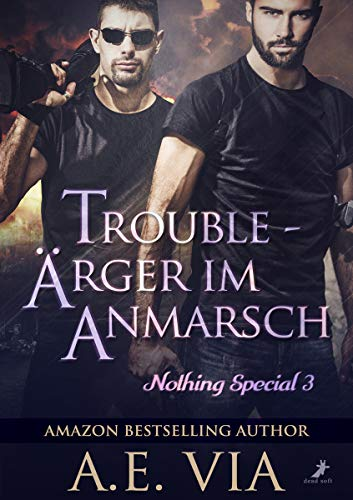 Trouble - Ärger im Anmarsch: Nothing Special 3