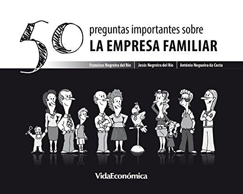 50 Preguntas importantes sobre La Empresa Familiar (version española) por António Costa