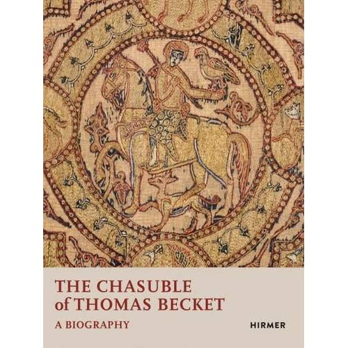 The chasuble of Thomas Becket a biography