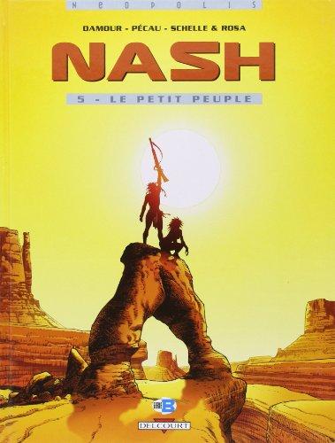 Nash, Tome 5 : Le petit peuple
