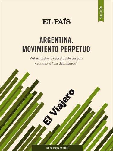 Argentina, movimiento perpetuo por EL PAÍS