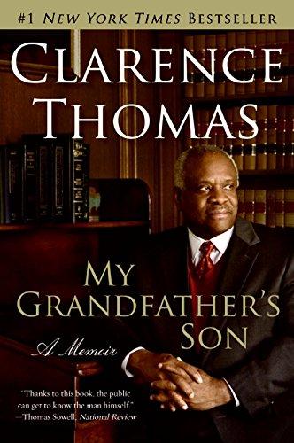 My Grandfather's Son: A Memoir por Clarence Thomas