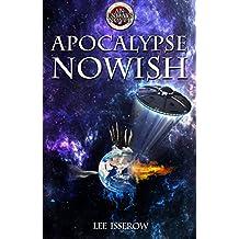 Apocalypse Nowish (ENDAYS Book 2)