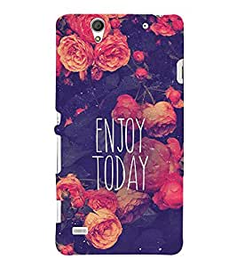 Quote on enjoying Today 3D Hard Polycarbonate Designer Back Case Cover for Sony Xperia C4 Dual :: Sony Xperia C4 Dual E5333 E5343 E5363