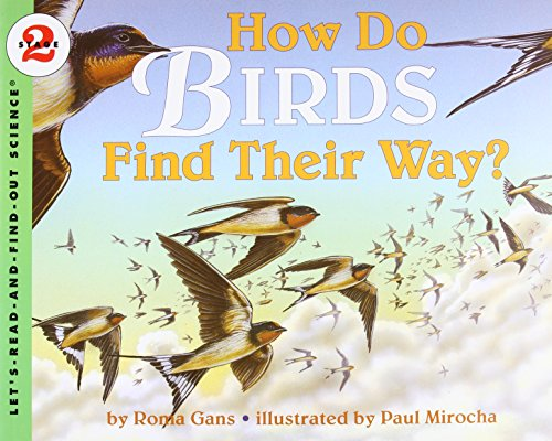 How Do Birds Find Their Way? (Let's Read-&-find-out Science) por Roma Gans