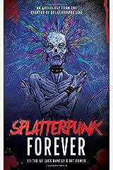 Splatterpunk Forever Paperback