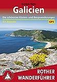 Galicien: Die schönsten Küsten- und Bergwanderungen - 51 Touren (Rother Wanderführer) (German Edition)