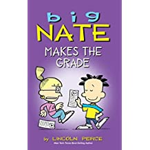Big Nate Makes the Grade by Lincoln Peirce (2015-06-25)