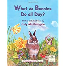 What Do Bunnies Do All Day? (The Bunny)