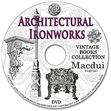 Architectural Ironworks Vintage Books Collection 39 PDF E-Books on 1 DVD Fence, architectural aluminium products, ornamental fence and gates, venetian iron works, architectural drawings, old books on disc