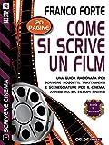 Come si scrive un film: Scrivere cinema 1 (Scuola di scrittura Scrivere cinema)