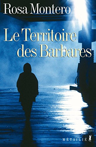 Le Territoire Des Barbares [Pdf/ePub] eBook