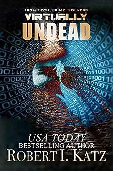 Book cover image for Virtually Undead: High-Tech Crime Solvers