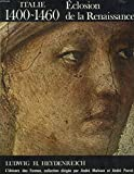 Eclosion de la Renaissance : 1400-1460