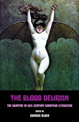 Blood Delirium, The by Candice Black (2013-01-03)