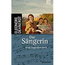 Die Sängerin: Anna Magdalena Bach