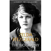 Zelda Fitzgerald: The Biography (English Edition)