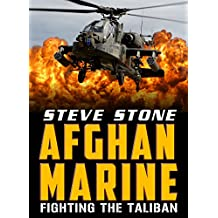 Afghan Marine: Fighting the Taliban and the Heat from 2000 feet: War in Afghanistan (English Edition)