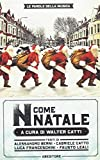 «N come Natale». 100 canzoni su Betlemme, Babbo Natale e dintorni
