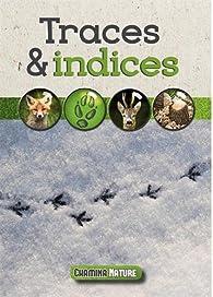 Traces et indices par Guide Chamina
