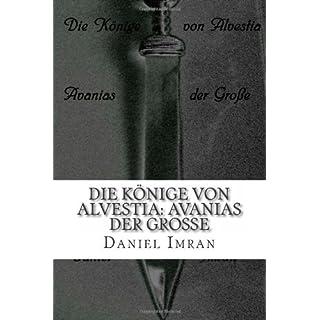 Die Könige von Alvestia: Avanias der Große