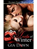 Front cover for the book A Taste of Winter: 1 (Red Masks) by Gia Dawn