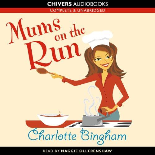 Mums on the Run  Audiolibri