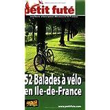 Petit Futé 52 Balades à vélo en Ile-de-France