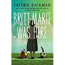 Britt-Marie Was Here (English Edition)