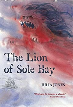 The Lion of Sole Bay (Strong Winds) by [Jones, Julia]
