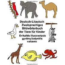 Deutsch-Litauisch Zweisprachiges Bildwörterbuch der Tiere für Kinder (FreeBilingualBooks.com)