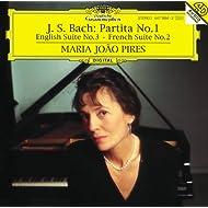 Bach, J.S.: Partita No.1; English Suite No.3; French Suite No.2