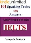 101 Speaking Topics with Answers: Ach...