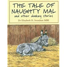 The Tale of Naughty Mal and Other Donkey Stories
