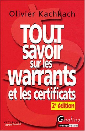 Tout savoir sur les warrants et les certificats par Olivier Kachkach