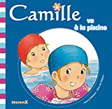 Camille va à la piscine T29 (French Edition)