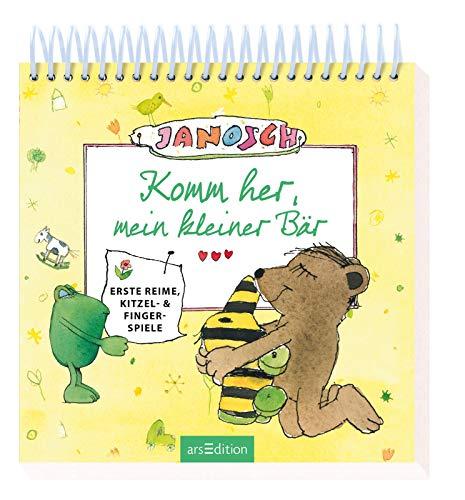 Janosch - Komm her, mein kleiner Bär: Erste Reime, Kitzel- & Fingerspiele