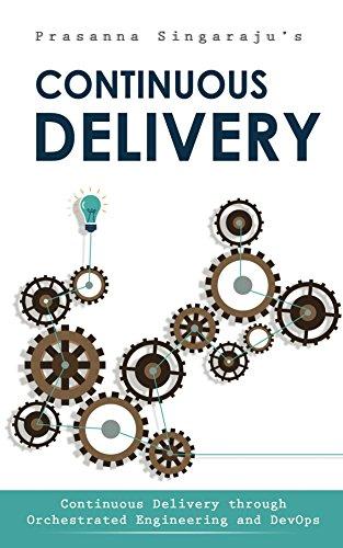 Continuous Delivery (English Edition) por Prasanna Singaraju