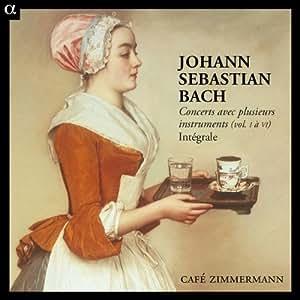 J.S. Bach: Concertos with Several Instruments Complete Works Vol. I-VI