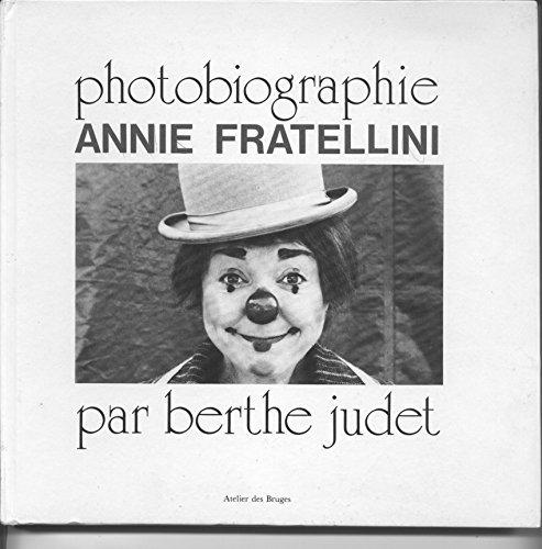 Photobiographie ANNIE FRATELLINI