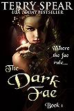 The Dark Fae (The World of Fae Book 1)