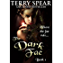The Dark Fae (The World of Fae Book 1)