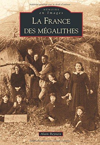 France des mégalithes (La)