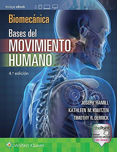 Biomecámica: Bases del movimiento humano