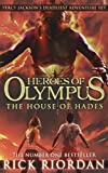 By Rick Riordan The House of Hades (Heroes of Olympus Book 4) [Paperback]